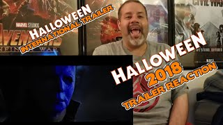 HALLOWEEN 2018.OFFICAL INTERNATIONAL TRAILER#3 REACTION.