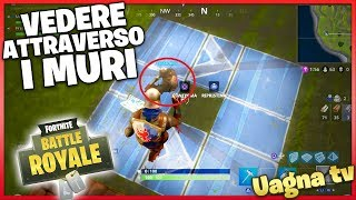 Fortnite: Wall Hack-Come view Attraverso I die