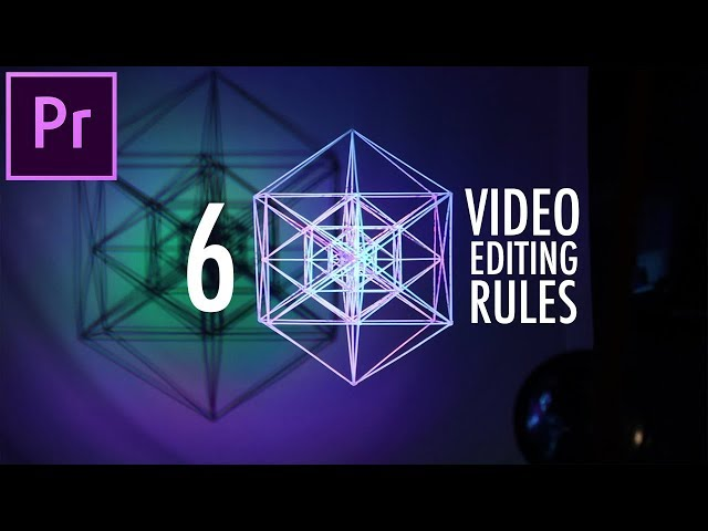 5+ Video Editing Rules to Live by! (Adobe Premiere Pro CC How to / Tutorial)