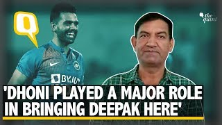 Dhoni Sees My Son's Capabilities Like I Do: Deepak Chahar's Father | The Quint