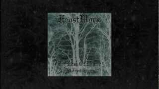 Frostwork-The Rites Of Winter-The First Storm (FULL EP)