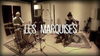 Les Marquises - Improvised drums, accordeon and Efx