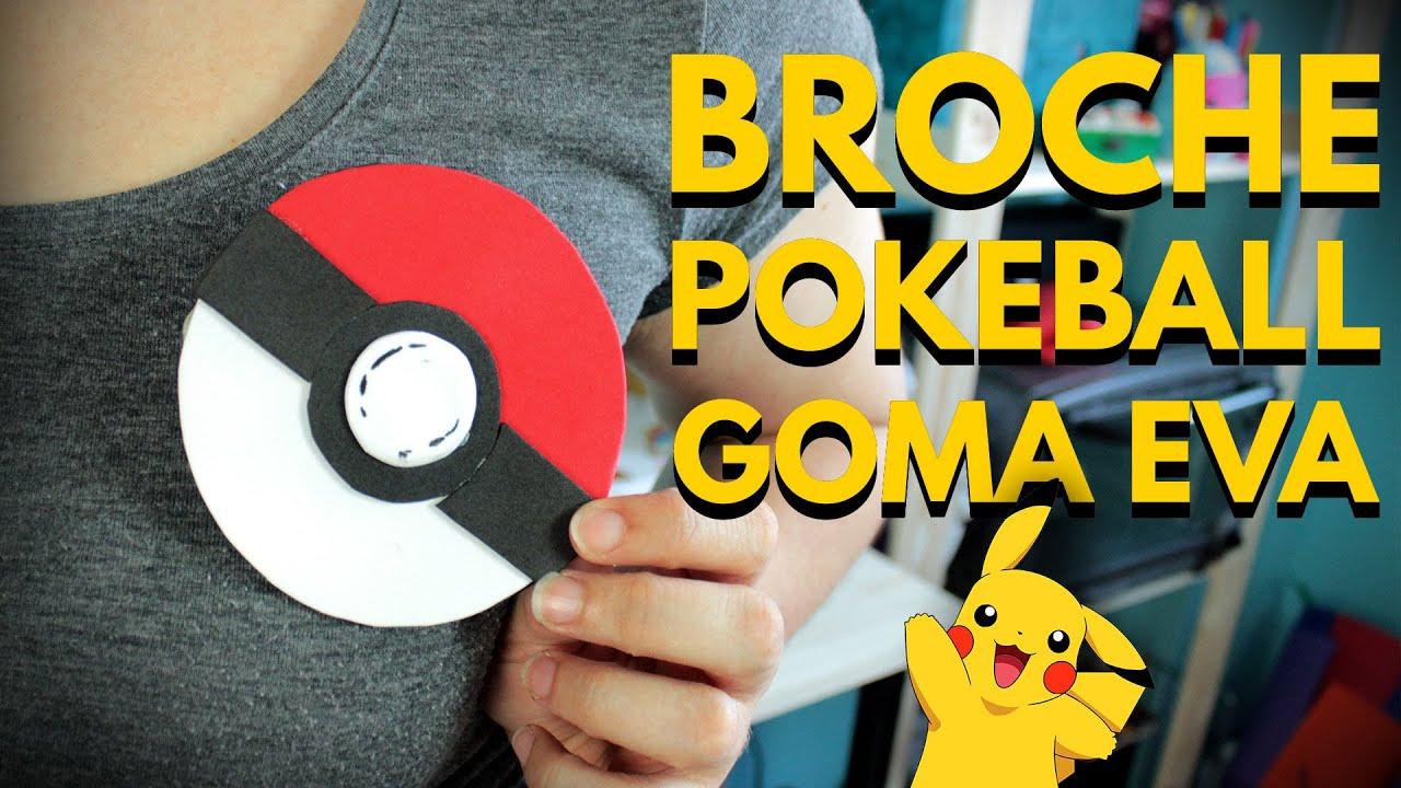 fc26cac9e4e Manualidades con goma eva  BROCHE POKEBALL EN 5 MINUTOS. Pokemon Go ...