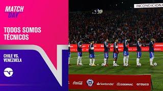 EN VIVO   Todos Somos Técnicos: Chile vs. Venezuela