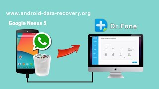 [WhatsApp Recovery for Nexus 5]: How to Recover WhatsApp History from Google Nexus 5 on Mac