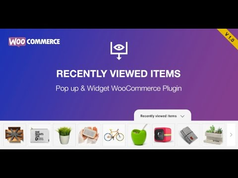Recently Viewed Products for WooCommerce