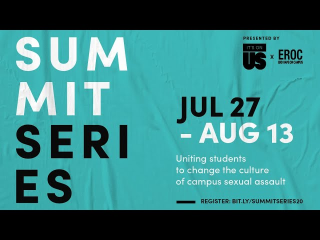 It's On Us & End Rape On Campus Summit Series Welcome Video