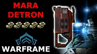 Warframe - Quick Look At Mara Detron (5 Forma Build)