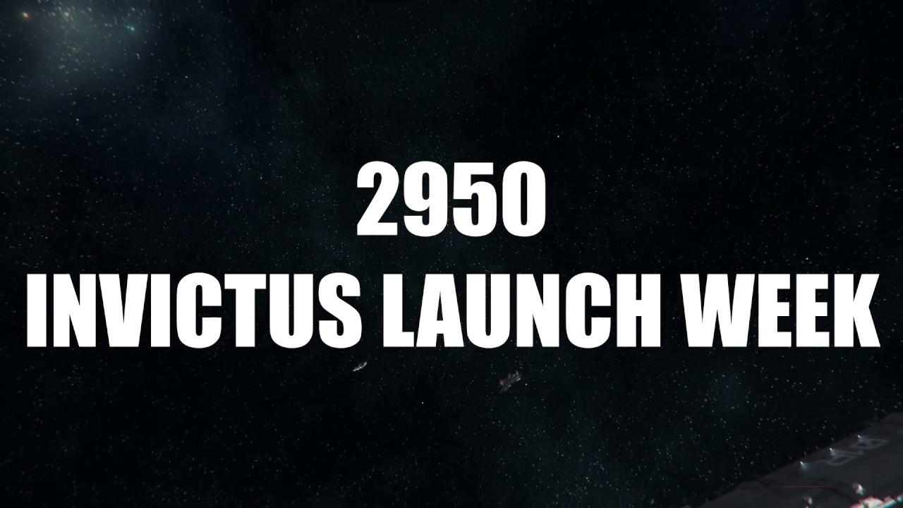 2950 INVICTUS LAUNCH WEEK