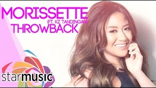 Morissette -  Throwback feat. KZ (Official Music Video)