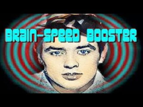 Brain Speed Booster Frequency - Faster Processing Brain Power Future-Channelled Binaural Beat