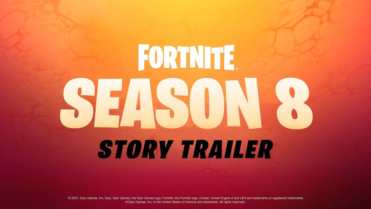 Fortnite Chapter 2 Season 8 Story Trailer