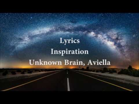 Unknown Brain - Inspiration feat. Aviella | Lyrics Video