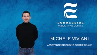 Michele Viviani - Lo stacanovista direzionale ti fa scoprire l'Eurocedibe a 360°