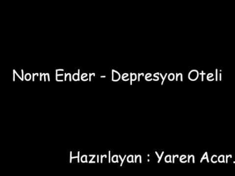 Norm Ender Depresyon oteli | Karaoke