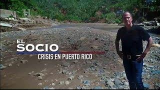 """EL SOCIO - Estreno """"CRISIS EN PUERTO RICO"""""""