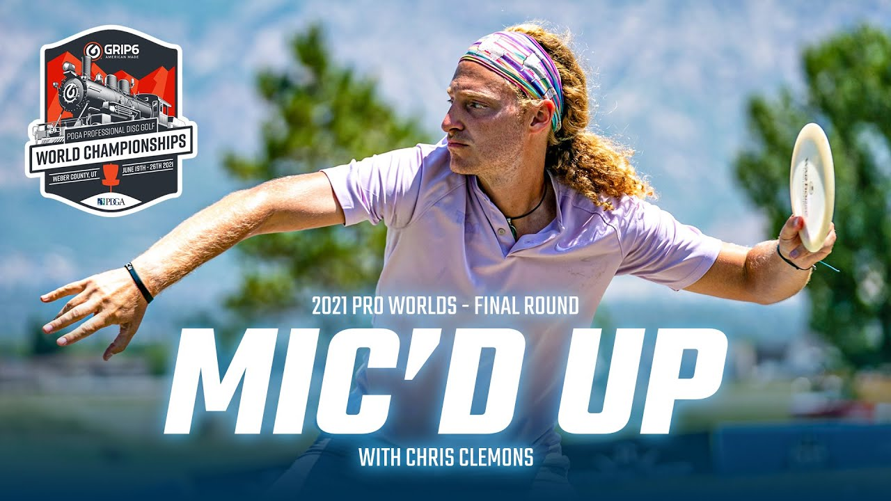 What was Chris Clemons thinking? Disc Golf Mic'd Round 2021 Pro Worlds