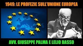 1949: le PROFEZIE sull'Unione Europea di Lelio Basso | avv. Giuseppe Palma