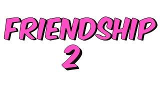 TEOG FRIENDSHIP-2