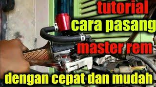 pasang master rem cakram variasi/standar dng mudah dan cepat