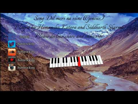 Dil Meri Na Sune Instrumental (Genius) | Himanshu Katara & Siddharth Sharma