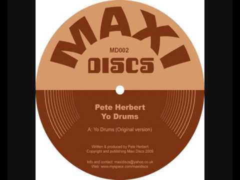 Pete Herbert - Yo Drums (Original Version)