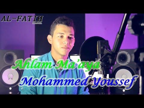Nasyid Arab Merdu Terbaru!!!  Mohammed Youssef - Ahlam Ma'aya