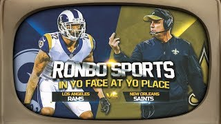 Ronbo Sports In Yo Face At Yo Place Watching Rams vs Saints NFC Championship NFL Playoffs 2019
