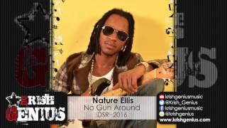 Nature Ellis - No Gun Around - March 2016