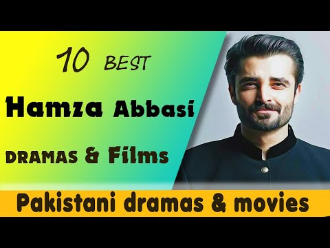 Top 10 Best Hamza Ali Abbasi Dramas and Films | Top Pakistani Dramas & Films | B4U Official