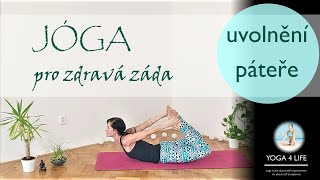 JÓGA pro zdravá záda || uvolnění páteře || YOGA 4 LIFE Ivana Sekeráková