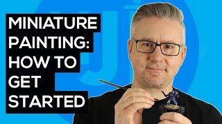 Painting Miniatures and Figures For Beginners - How to Get Started