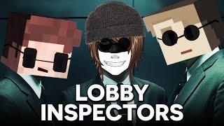 DIE LOBBY INSPECTORS!