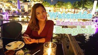 Waterside Restaurant Bangkok| Apatcha Channel