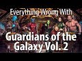 Everything Wrong With Guardians Of The Galaxy Vol 2 mp3