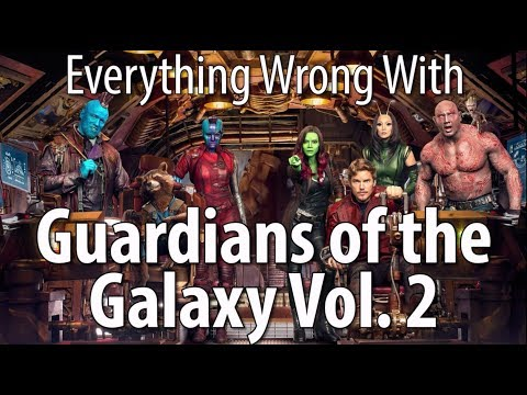 Thumbnail: Everything Wrong With Guardians of the Galaxy Vol. 2