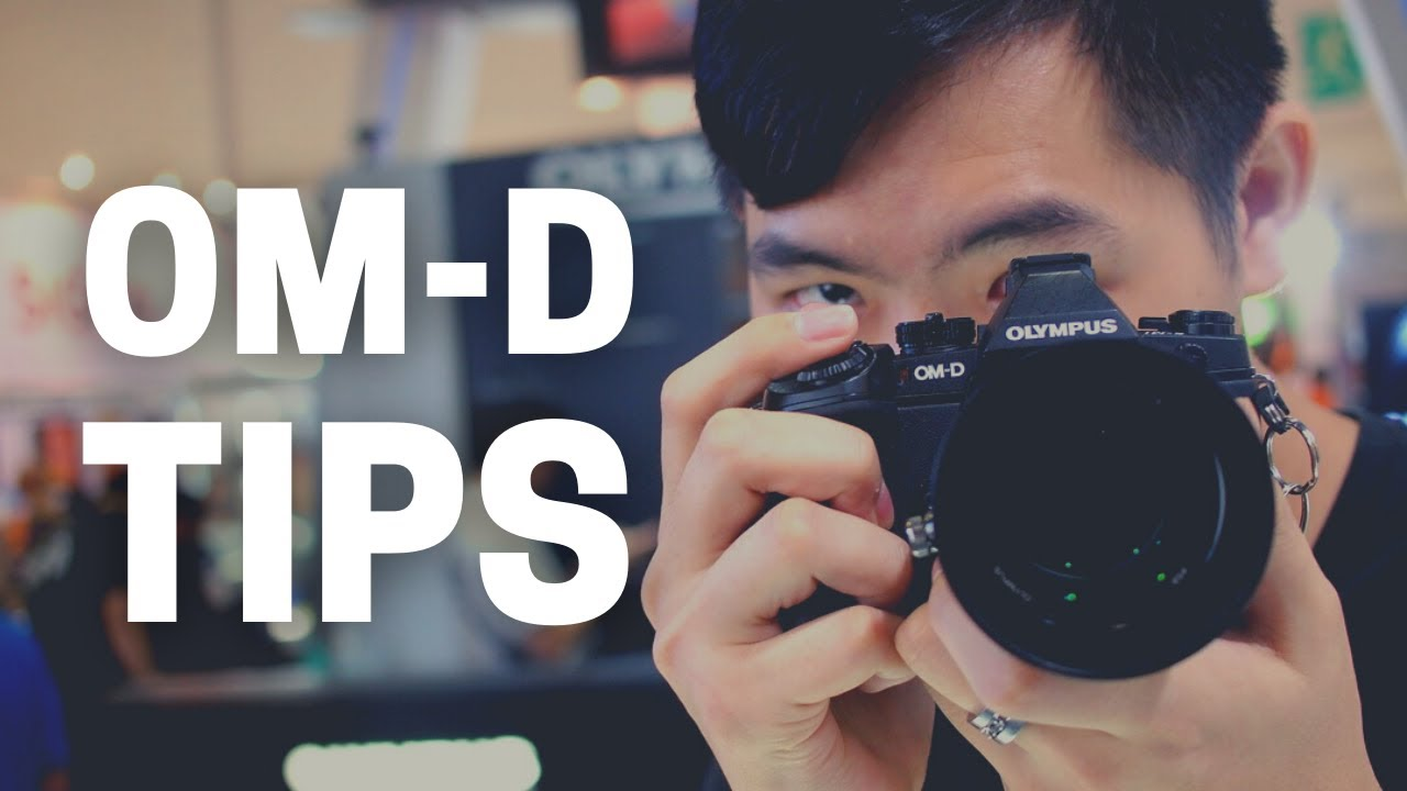 MOOORREE TIPS for OM-D Cameras - I Have Lost Count of How Many Tips!