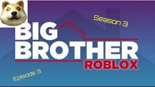 ROBLOX Big Brother Season 3 Episode 3: Eviction, HoH, Nomination, PoV