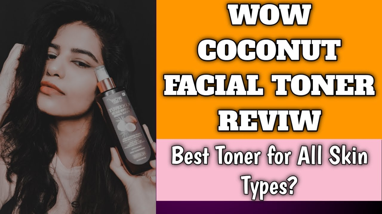WOW COCONUT SUPER RICH FACIAL TONER REVIEW || HOW TO USE IT? || EKTA NIGAM