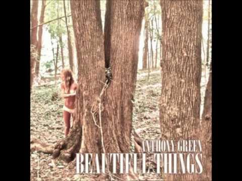 If I Don't Sing- Anthony Green (Beautiful Things(Deluxe Version))