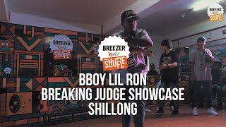 Breezer Vivid Shuffle - Judge Showcase Bboy LIL ROHN (FNS) | SHILLONG