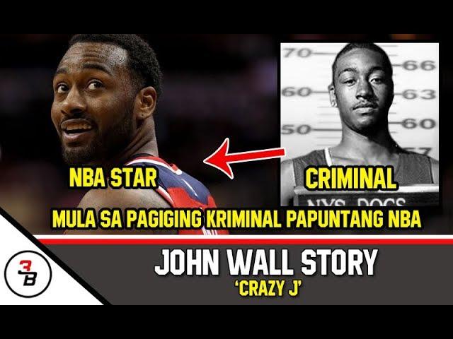 JOHN WALL STORY | MULA SA PAGIGING KRIMINAL PAPUNTANG NBA
