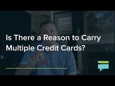 Is There Reason To Carry Multiple Credit Cards