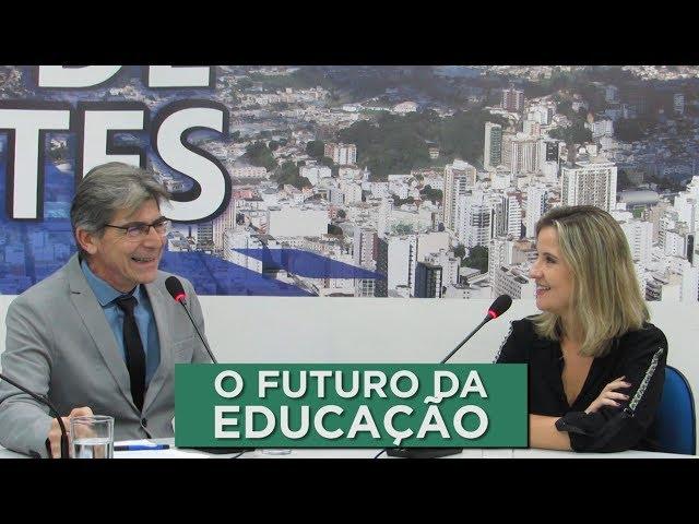 O FUTURO DA EDUCAÇÃO  |  MESA DE DEBATES  - 15.08