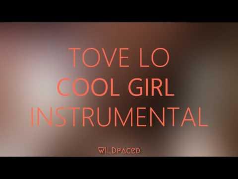 Tove Lo - Cool Girl ( Instrumental )
