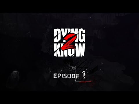 Dying Light 2 Stay Human - Dying 2 Know: Episode 1