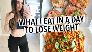 WHAT I EAT IN A DAY | QUICK + HEALTHY RECIPES FOR WEIGHT LOSS!