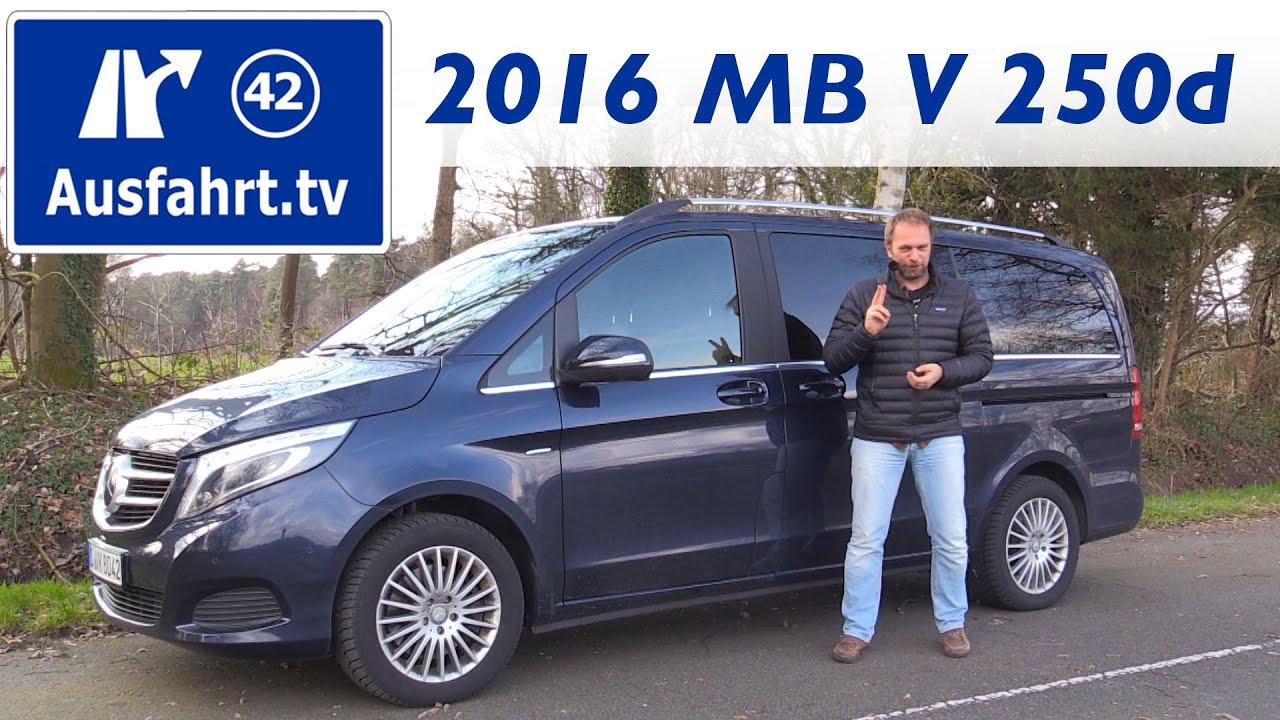 2016 mercedes benz v 250d avantgarde fahrbericht der probefahrt test review youtube
