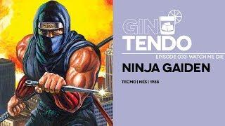 Gintendo Stream #033: Ninja Gaiden