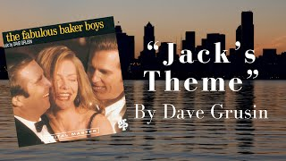 "The main theme from ""the fabulous baker boys"" by Dave Grusin"